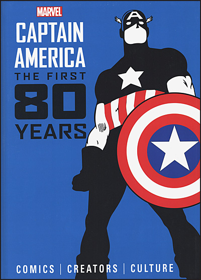 MARVEL'S CAPTAIN AMERICA The First 80 Years Hardcover