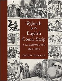 REBIRTH OF THE ENGLISH COMIC STRIP A Kaleidoscope 1847-1870