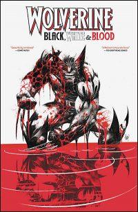 WOLVERINE BLACK, WHITE & BLOOD Treasury Edition