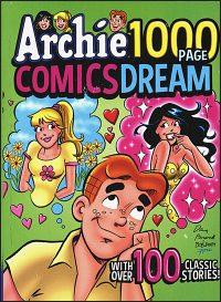 ARCHIE 1000 PAGE COMICS DREAM