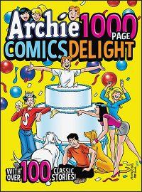 ARCHIE 1000 PAGE COMICS DELIGHT