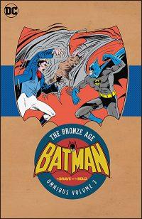 BATMAN: THE BRAVE AND THE BOLD Bronze Age Omnibus Volume 3