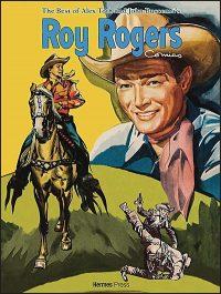 THE BEST OF ALEX TOTH & JOHN BUSCEMA Roy Rogers Hurt