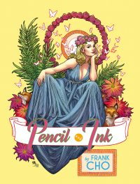 FRANK CHO Pencil and Ink Hardcover Publisher Edition