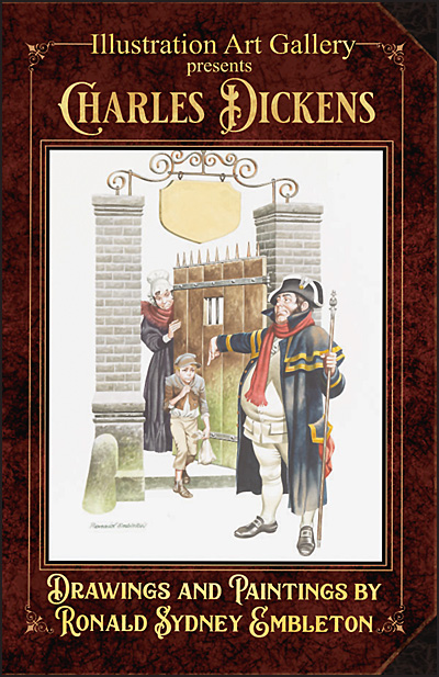 ILLUSTRATION ART GALLERY PRESENTS Charles Dickens Drawings and Paintings by Ron Sidney Embleton