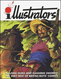 ILLUSTRATORS QUARTERLY SPECIAL #12 The Very Best of British Boys' Comics