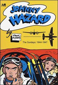 JOHNNY HAZARD THE SUNDAYS Full Size 1944-1947 Hurt