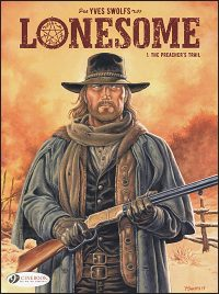 LONESOME Volume 1 The Preacher's Trail