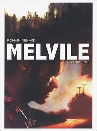 MELVILE A Graphic Novel Hurt