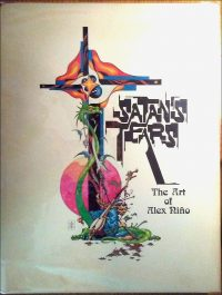 SATAN'S TEARS THE ART OF ALEX NINO SIGNED