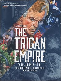 THE RISE AND FALL OF THE TRIGAN EMPIRE Volume 3