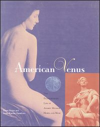 AMERICAN VENUS The Extraordinary Life of Audrey Munson, Model and Muse