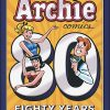 BEST OF ARCHIE COMICS 80 Years 80 Stories