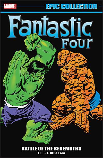 FANTASTIC FOUR EPIC COLLECTION Volume 7 Battle of the Behemoths