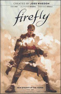 FIREFLY New Sheriff in the 'Verse Volume 2 Hurt