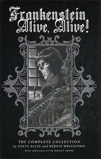 FRANKENSTEIN ALIVE, ALIVE! TRIO The Complete Collection Hardcover Hurt