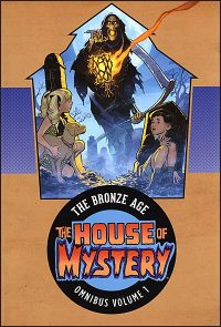 THE HOUSE OF MYSTERY The Bronze Age Omnibus Volume 1 Hurt