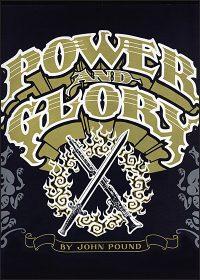 POWER AND GLORY PORTFOLIO By John Pound