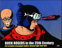 BUCK ROGERS IN THE 25TH CENTURY The Complete Newspaper Dailies Volume 8 1940-1941