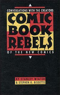 COMIC BOOK REBELS Signed Deluxe