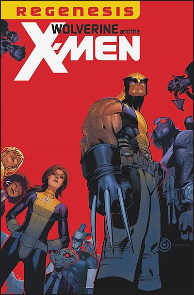 WOLVERINE & THE X-MEN By Jason Aaron Omnibus