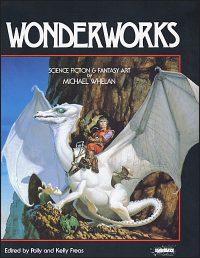 WONDERWORKS Science Fiction & Fantasy Art by Michael Whelan