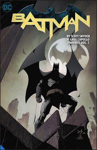 BATMAN BY SCOTT SNYDER & GREG CAPULLO Omnibus Volume 2