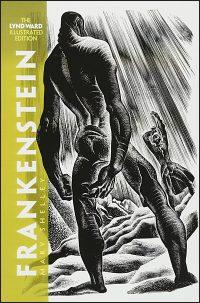 FRANKENSTEIN The Lynd Ward Illustrated Edition