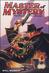 MASTER OF MYSTERY The Rise of the Shadow Hardcover