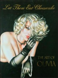 ART OF OLIVIA LET THEM EAT CHEESECAKE Hurt