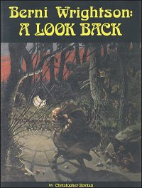 BERNI WRIGHTSON: A LOOK BACK Signed Deluxe Original Edition