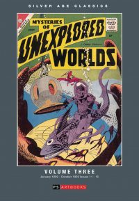 SILVER AGE CLASSICS: MYSTERIES OF UNEXPLORED WORLDS Volume 3 Hardcover