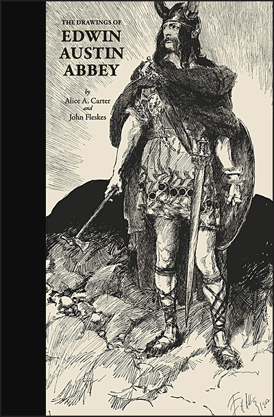 THE DRAWINGS OF EDWIN AUSTIN ABBEY Publishers Edition