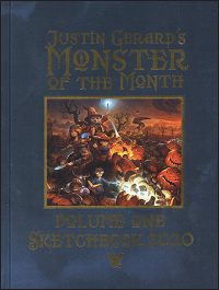 JUSTIN GERARD'S MONSTER OF THE MONTH Volume One Sketchbook 2020 Signed
