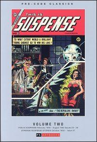 PRE-CODE CLASSICS: THIS IS SUSPENSE Volume 2 Hurt