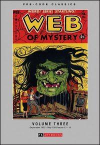 PRE-CODE CLASSICS WEB OF MYSTERY Volume 3 Hurt