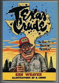 TEXAS CRUDE: The How-to on Talkin' Texan