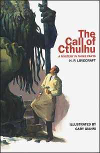 THE CALL OF CTHULHU A Mystery in Three Parts