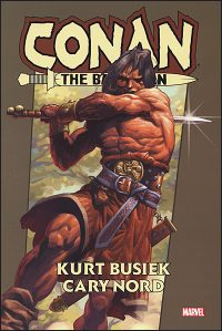 CONAN THE BARBARIAN By Kurt Busiek Omnibus Hurt