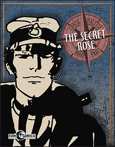 CORTO MALTESE Volume 9 The Secret Rose Hurt