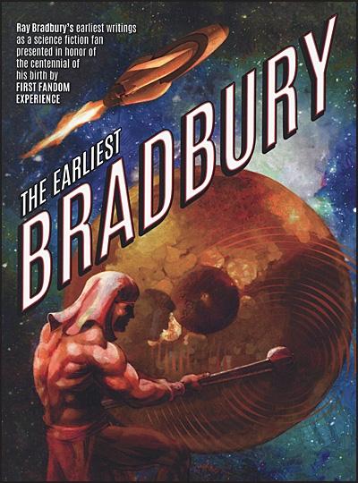 THE EARLIEST BRADBURY Hurt