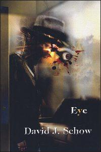 EYE By David J. Schow