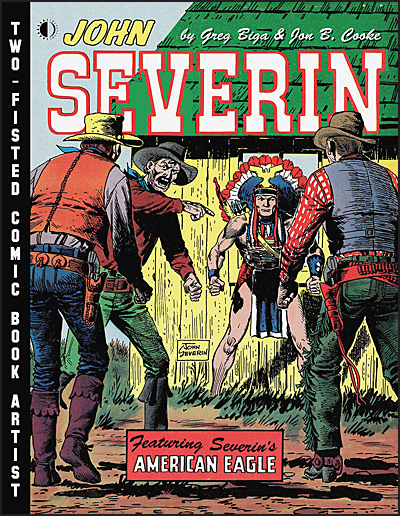 JOHN SEVERIN TWO-FISTED COMIC BOOK ARTIST