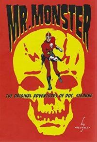 MR. MONSTER The Original Adventures of Doc Stearne Signed