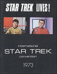 STAR TREK LIVES! International Star Trek Convention 1973 Program Hurt