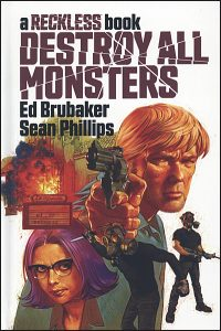 DESTROY ALL MONSTERS A Reckless Book