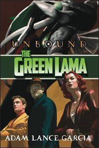 THE GREEN LAMA Unbound Hurt