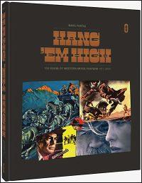 HANG 'EM HIGH: 100 Years of Western Movie Posters 1911-2020