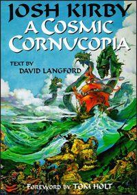 JOSH KIRBY: A Cosmic Cornucopia