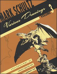 MARK SCHULTZ Various Drawings Volume 3 Hardcover Signed